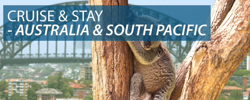 Cruise & Stay - Australia & South Pacific