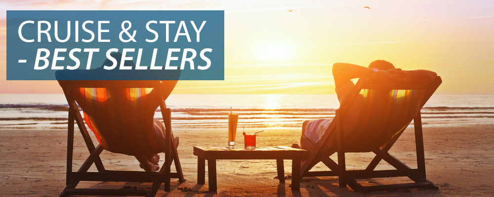 Cruise & Stay Best Sellers