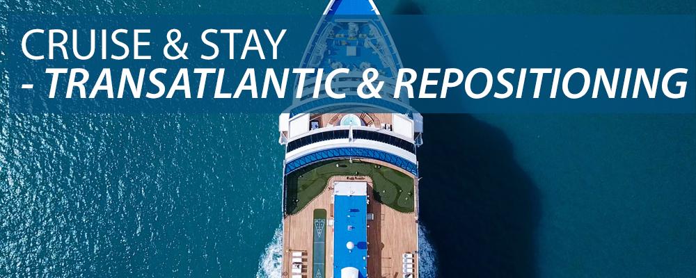 Cruise & Stay - Transatlantic