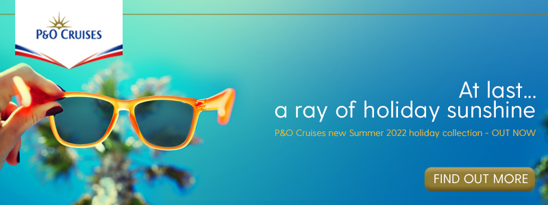 P&O Cruises 2022 Launch