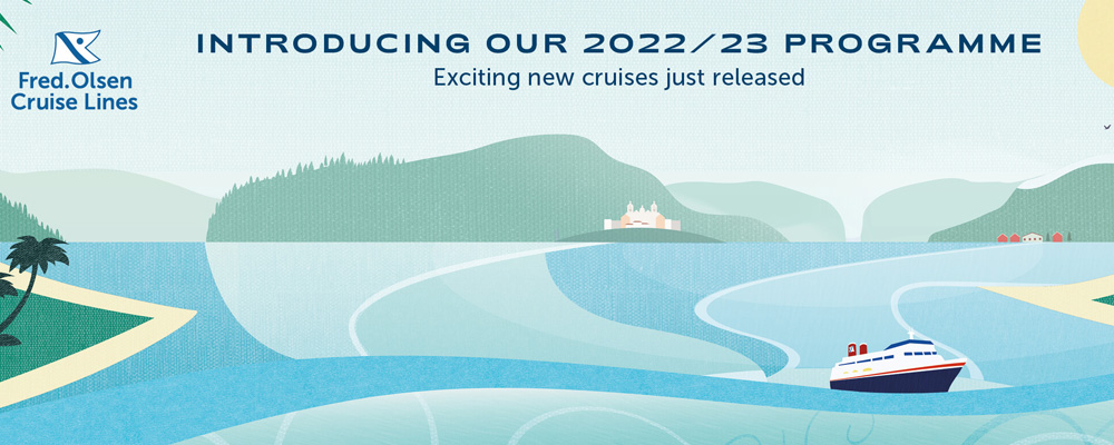 Fred Olsen Cruise Lines - 2022/23 Launch